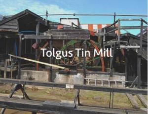 Tolgus Tin Mill - Cornwall Gold