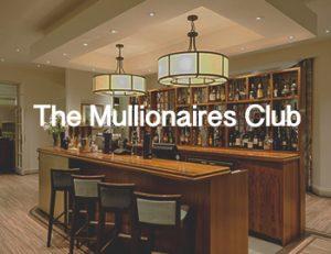 The Mullionaires Club
