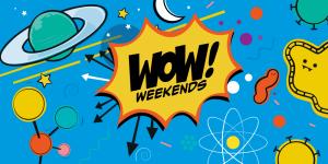 wow weekends